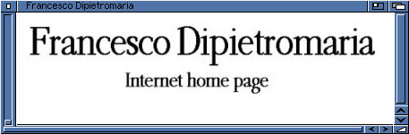 Francesco Dipietromaria Home Page